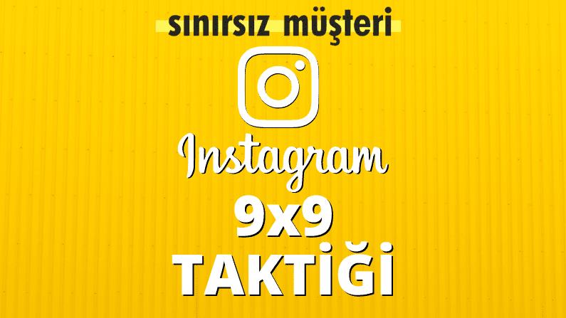 Instagram Müşteri Çekme Taktiği: 9 x 9